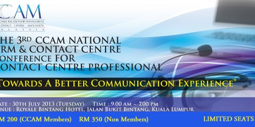 The 3rd CCAM National CRM & Contact Centre Conference For Contact Centre Professional