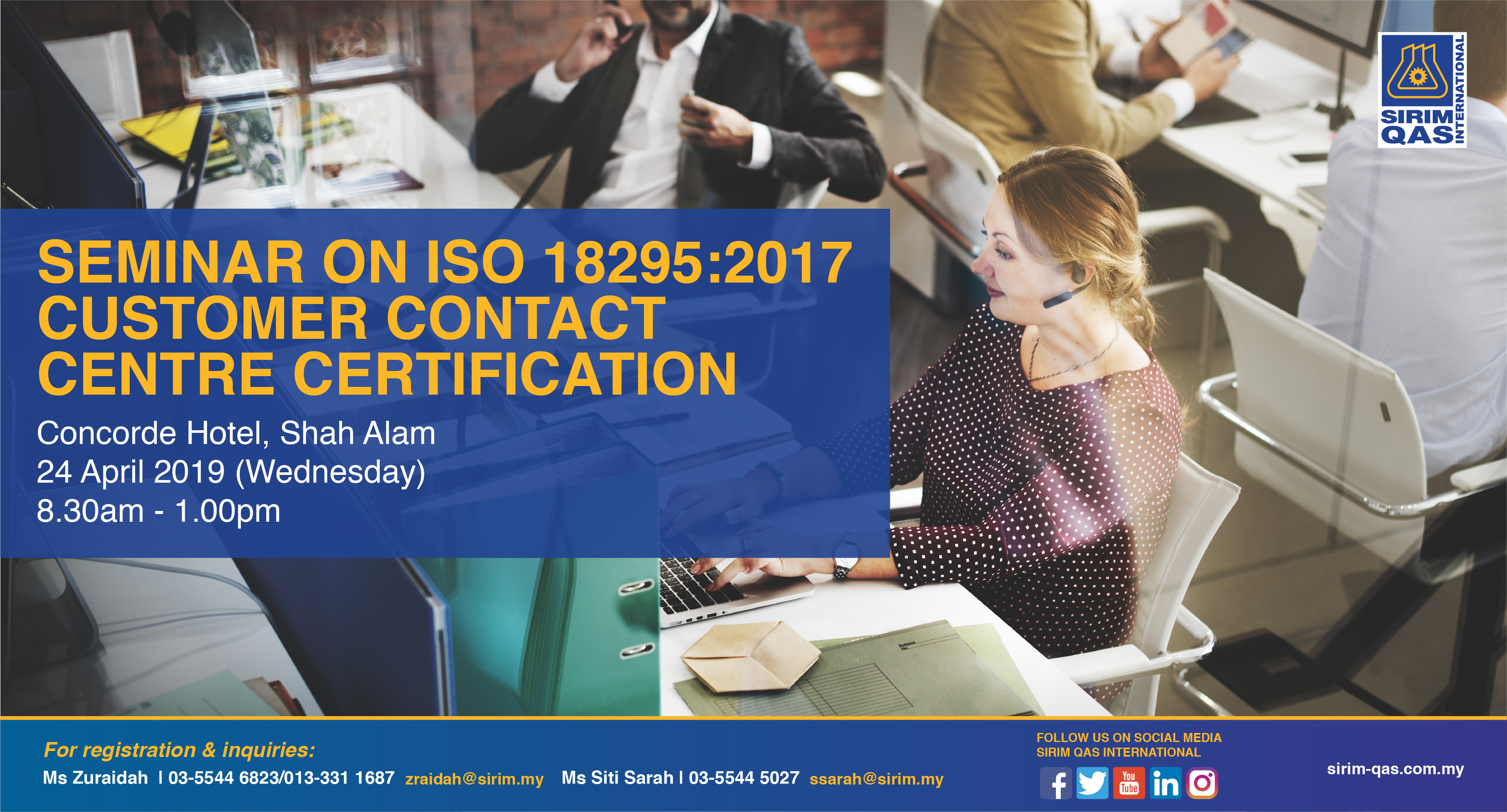 SIRIM : INVITATION TO SEMINAR ON ISO 18295:2017 CUSTOMER CONTACT CENTRE CERTIFICATION | 24 APRIL 2019 – WED | CONCORDE HOTEL SHAH ALAM
